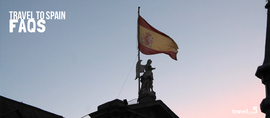 Travel to Spain Faqs frequently asked questions